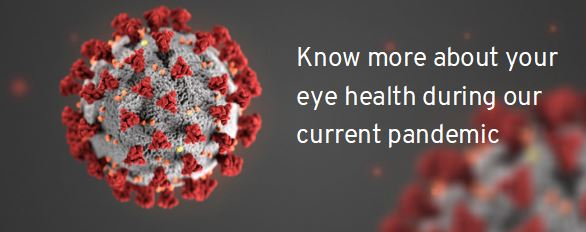 know more of your eye health during COVID-19